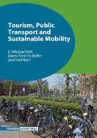 Hall, C. Michael, Le-Klahn, Diem-Trinh, Ram, Yael - Tourism, Public Transport and Sustainable Mobility (Tourism Essentials) - 9781845415976 - V9781845415976