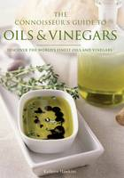 Kathryn Hawkins - Connoisseur's Guide to Oils and Vinegars - 9781845432720 - KRF0027998