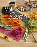 Aliza Green - Making Fresh Pasta - 9781845434342 - V9781845434342