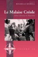 Boswell, Rosabelle - Le Malaise Creole: Ethnic Identity in Mauritius (New Directions in Anthropology) - 9781845450755 - V9781845450755