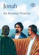 Carine MacKenzie - Jonah: The Runaway Preacher (Bible Time) - 9781845501655 - V9781845501655