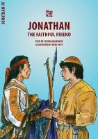 Carine MacKenzie - Jonathan: The Faithful Friend (Bible Wise) - 9781845502898 - V9781845502898