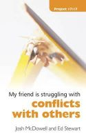 Josh McDowell, Ed Stewart - Struggling With Conflicts With Others (Project 17:17) - 9781845503543 - V9781845503543