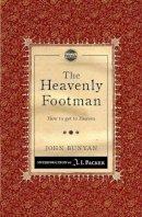 John Bunyan - The Heavenly Footman: How to get to Heaven - 9781845506506 - V9781845506506