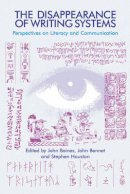 John Baines - The Disappearance of Writing Systems - 9781845530136 - V9781845530136