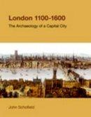 Schofield, John - London, 1100-1600 - 9781845535513 - V9781845535513