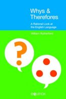 Rutherford, William E. - Whys and Therefores - 9781845536510 - V9781845536510
