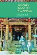 Pye, Michael - Japanese Buddhist Pilgrimage - 9781845539160 - V9781845539160