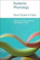 Wendy L. Bowcher (Editor), Bradley A. Smith (Editor) - Systemic Phonology - 9781845539399 - V9781845539399