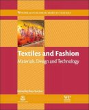 - Textiles and Fashion: Materials, Design and Technology (Woodhead Publishing Series in Textiles) - 9781845699314 - V9781845699314