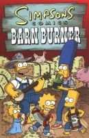 Groening, Matt - Simpsons Comics Barn Burner - 9781845760106 - V9781845760106