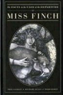 Gaiman, Neil; Zulli, Michael - The Facts in the Case of the Departure of Miss Finch - 9781845768096 - V9781845768096