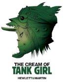 Martin, Alan - The Cream of Tank Girl - 9781845769420 - V9781845769420