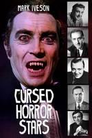 Iveson, Mark - Cursed Horror Stars - 9781845831134 - V9781845831134