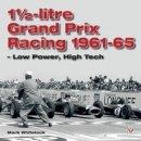Whitelock, Mark - 1 1/2-litre GP Racing 1961-1965 - 9781845840167 - V9781845840167