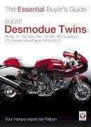 Falloon, Ian - Ducati Desmodue Twins - 9781845845674 - V9781845845674