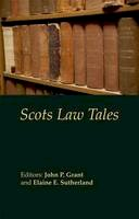 Grant, John P.; Sutherland, Elaine E. - Scots Law Tales - 9781845860677 - V9781845860677