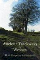 Timperley, H.W., Brill, Edith - Ancient Trackways of Wessex - 9781845880064 - V9781845880064