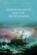 Simmonds, P.L. - Sir John Franklin and the Arctic Regions - 9781845880071 - V9781845880071