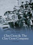 Williams, Cliff - Clay Cross and the Clay Cross Company (Pocket Images) - 9781845881429 - V9781845881429