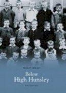 Hall, Malcolm - Below HIgh Hunsley - 9781845881511 - V9781845881511