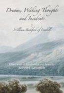 Beckford, William - Dreams, Waking Thoughts and Incidents - 9781845881610 - V9781845881610