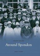Hughes, John - Around Spondon - 9781845881832 - V9781845881832