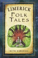 Marshall, Ruth - Limerick Folk Tales - 9781845882280 - V9781845882280