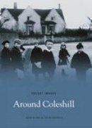 Bland, John, Hayfield, Colin - Around Coleshill (Pocket Images) - 9781845882655 - V9781845882655