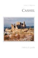 Murnane, Dennis - Cashel: History & Guide - 9781845885076 - KTK0097408
