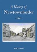 Barbara Chapman - A History of Newtownbutler - 9781845885250 - KEX0294427
