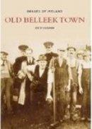 O'Loughlin, Joe - Old BelleekTown - 9781845885359 - KSC0000952