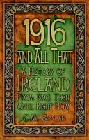 Ciara Boylan - 1916 and All That - 9781845887490 - V9781845887490