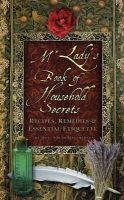 MacPherson, The Hon. Sarah Connolly Carew - M'Lady's Book of Household Secrets: Recipies, Remedies & Essential Etiquette - 9781845887810 - V9781845887810