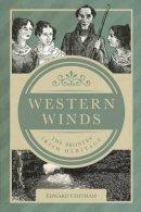 Chitham, Edward - Western Winds: The Brontë Irish Heritage - 9781845888336 - V9781845888336
