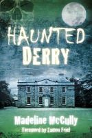 McCully, Madeline - Haunted Derry - 9781845888688 - V9781845888688