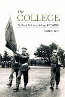 Hodson, Tom - The College: The Irish Military College, 1930-2000 - 9781845888992 - V9781845888992