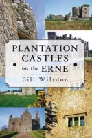 Wilsdon, Bill - Plantation Castles on the Erne - 9781845889807 - V9781845889807