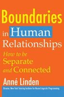 Anne Linden - Boundaries in Human Relationships: How to Be Separate and Connected - 9781845900762 - V9781845900762