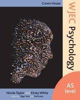 Taylor, Nicola - Crown House WJEC Psychology: AS Level - 9781845909758 - V9781845909758