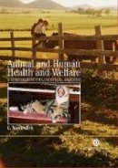 Nordenfelt, Lennart - Animal and Human Health and Welfare: - 9781845930592 - V9781845930592