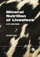 Suttle, Neville F. - Mineral Nutrition of Livestock (Cabi) - 9781845934729 - V9781845934729