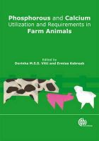 Vitti, D. M. S. S., Kebreab, E. - Phosphorous and Calcium Utilization and Requirements in Farm Animals - 9781845936266 - V9781845936266