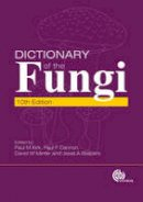 P.M. Kirk, D.W. Winter, P. Cannon, J. Staples - Dictionary of the Fungi - 9781845939335 - V9781845939335