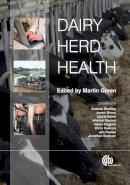M. Green - Dairy Herd Health - 9781845939977 - V9781845939977
