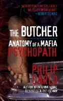Carlo, Philip - Butcher: Anatomy of a Mafia Psychopath - 9781845965884 - V9781845965884