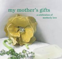 Hbk - My Mother's Gifts (Gift Book) - 9781845971960 - KMR0005205