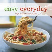 Various - Easy Everyday: Simple Recipes for No-fuss Food - 9781845976330 - KRF0043003