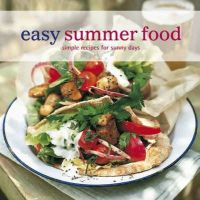 Various - Easy Summer Food: Simple Recipes for Sunny Days (Easy) - 9781845976378 - KOC0004572
