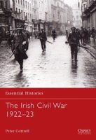 Cottrell, Peter - The Irish Civil War 1922-23 - 9781846032707 - V9781846032707
